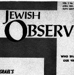 The Jewish Observer Vol. 1 No. 7 April 1964/Iyar 5724